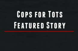 Cops for Tots Featured Story